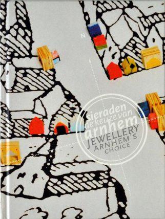 Sieraden, de keuze van Arnhem. Foto met dank aan Galerie Marzee©