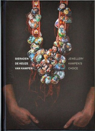 Sieraden, de keuze van Kampen. Foto met dank aan Galerie Marzee©