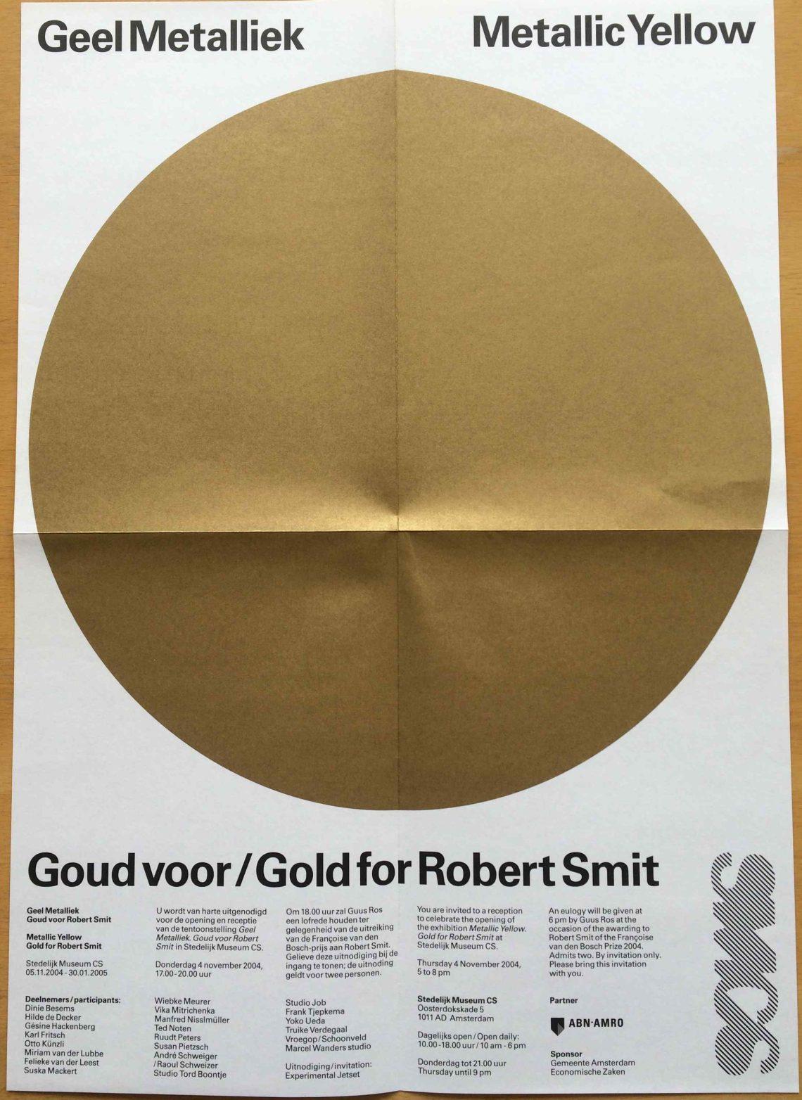 Geel Metalliek, Goud voor Robert Smit, Stedelijk Museum CS, Amsterdam. Foto met dank aan Stichting Françoise van den Bosch©